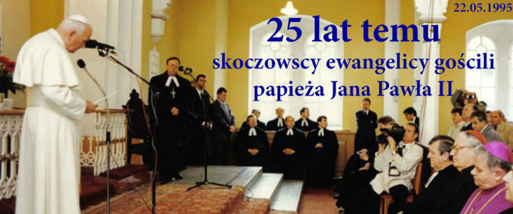 22 maja minęło 25 lat od wizyty papieża Jana Pawła II w naszym kościele
