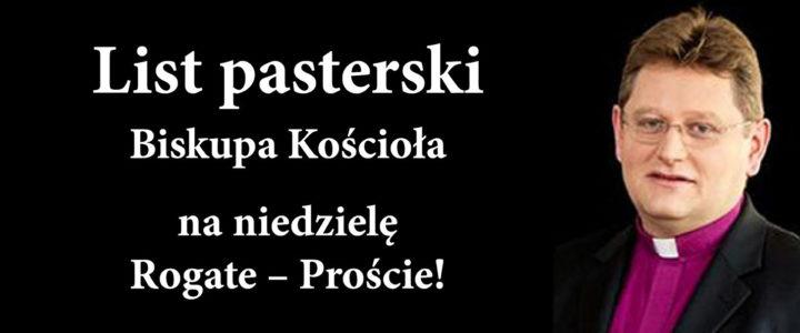 List pasterski na niedzielę Rogate – Proście!
