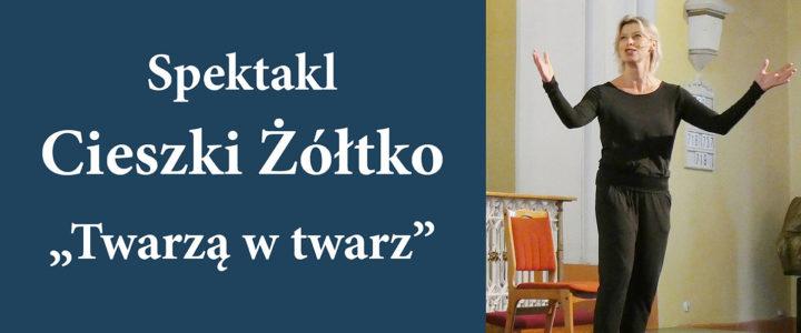 """Spektakl Cieszki Żółtko zainaugurował wakacyjne """"Kulturalne Piątki"""" w naszej parafii"""