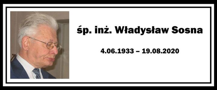 Zmarł inż. Władysław Sosna