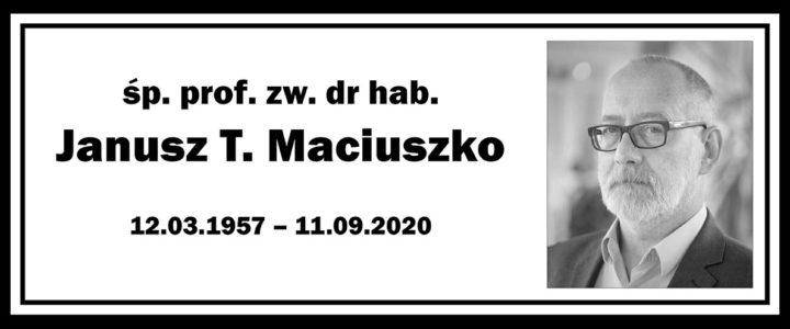 Zmarł prof. Janusz T. Maciuszko